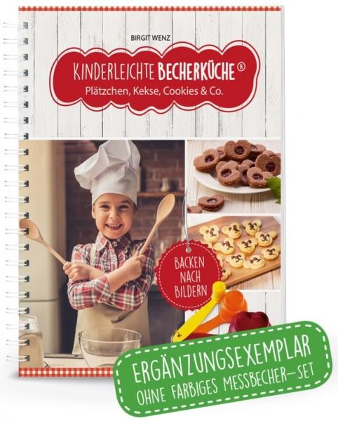 Kinderleichte Becherküche Buch Plätzchen, Kekse, Cookies & Co