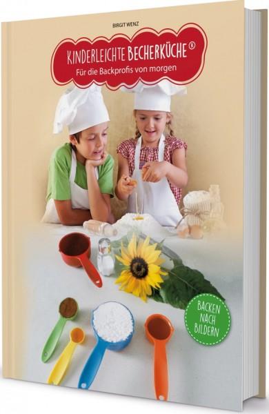 Kinderleichte Becherküche Buch Für die Backprofis von morgen