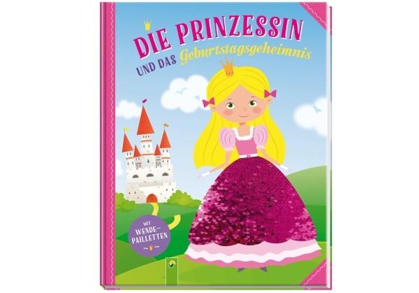 Die Prinzessin und das Geburtstagsgeheimnis