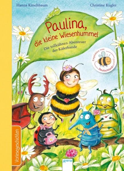 Kirschbaum, Hanna/Kugler, Christine: Paulina, die kleine Wiesenhummel Die toll