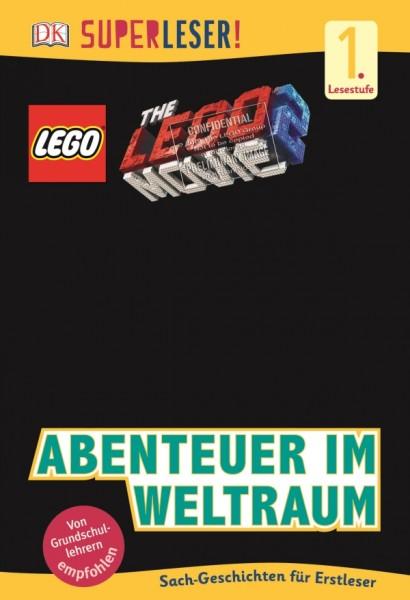 SUPERLESER! THE LEGO® MOVIE 2# Abenteuer im Weltraum. Für Kinder ab 6 Jahre.